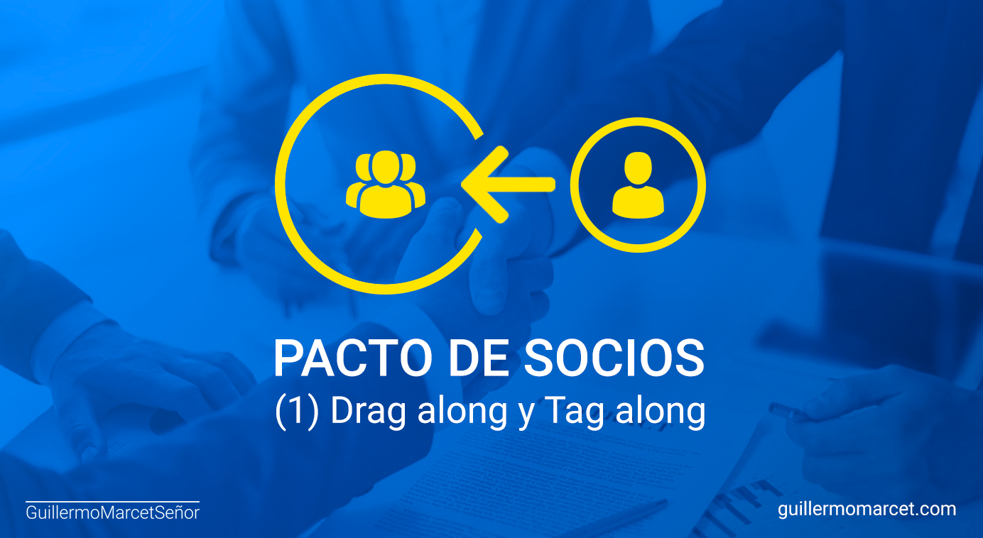 PACTO DE SOCIOS (1) Drag along y Tag along