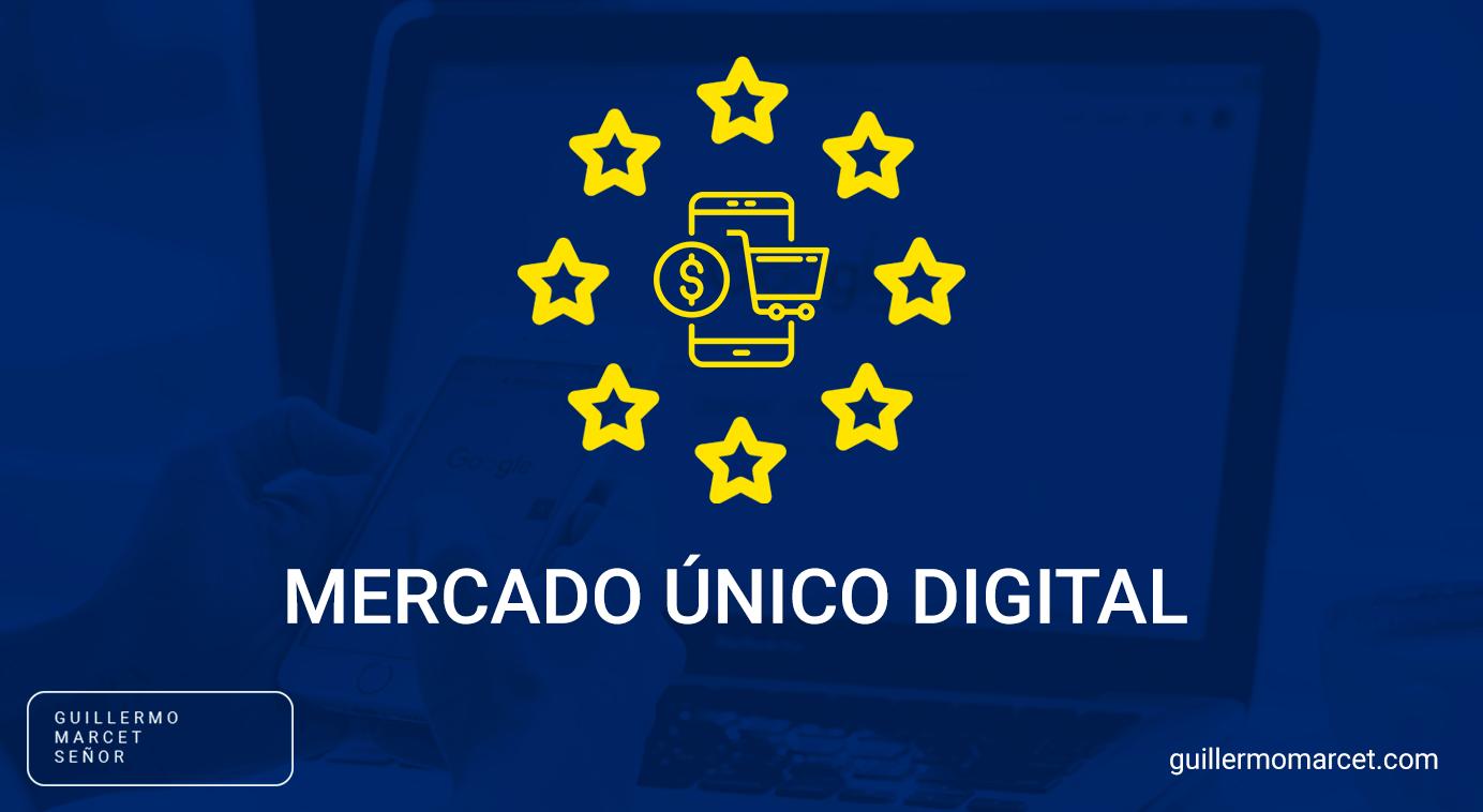 Mercado único digital qué es y por qué es importante para ti
